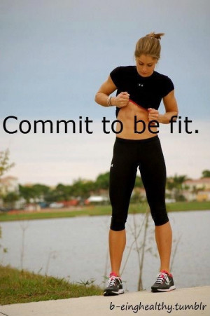 Commit to be fit.