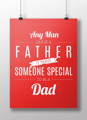 Father's Day Quote Typography Motivational by KiwiInTheClouds