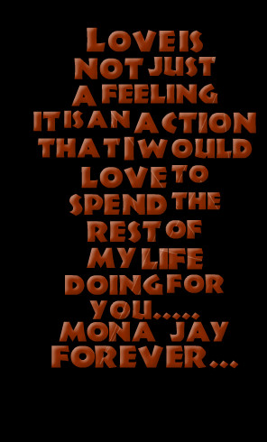 Quotes Picture: love is not just a feeling it is an action that i ...