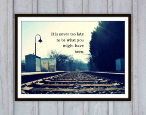 Inspirational Quote Art Print, Life typography, Train tracks landscape ...