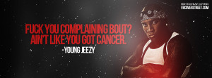 Young Jeezy Quit Complaining Young Jeezy