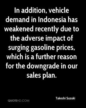 vehicle demand in Indonesia has weakened recently due to the adverse ...