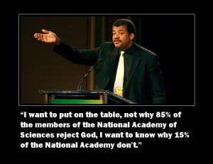 ... whole, there is And lastly, Neil Degrasse Tyson is what he says HE IS
