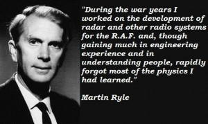 Martin ryle famous quotes 1