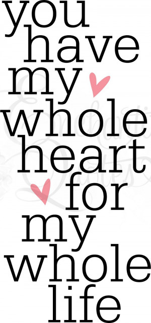 You Have My Heart Quotes You Have My Heart