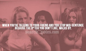 ... re Talking To Your Friend and You Stop Mid Sentence ~ Attitude Quote