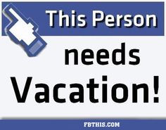 this person needs a vacation quotes quote vacation vacation quotes