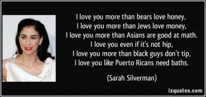 love you more than bears love honey, I love you more than Jews love ...