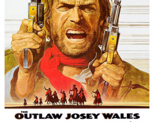 Clint Eastwood - The Outlaw Josey Wales - Home Theater Decor - Classic ...