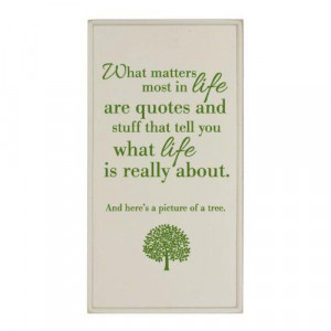 What Matters Most In Life Plaque or Sign SIGNALS,http://www.amazon.com ...