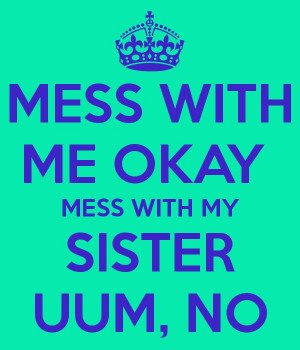 don't hurt my sister quotes for facebook | ipad 3 facebook profile pic ...