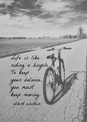 Black and white inspirational life quotes life is like riding a ...