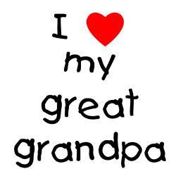 love_my_great_grandpa_greeting_card.jpg?height=250&width=250 ...