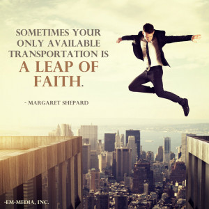 Quote - Transportation is Leap of Faith by rabidbribri