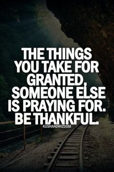 have learnt that the more you recognize and express gratitude for ...