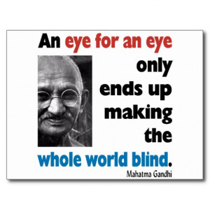 Gandhi Inspiration Quote - Eye For An Eye Postcard