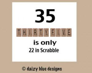 Birthday Card, 35th Birthday, Funny Birthday Cards, Scrabble Birthday ...
