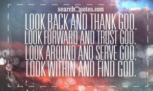 ... god look around and serve god look within and find god love quote