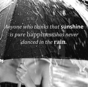 dancing, happiness, quote, rain, sunshine