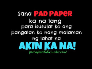 Love Quotes For Him Tagalog Patama : Mapagpanggap Tagalog Quotes Patama Sa. QuotesGram