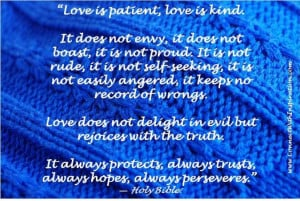 Love Is Patient Love Is Kind, Bible, inspirational quote