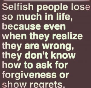 Selfishness is not living as one wishes to live
