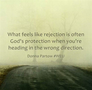 Rejection God Way Saying...