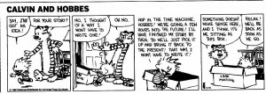 Calvin-and-Hobbes-1-prepare-for-timetravel.jpg