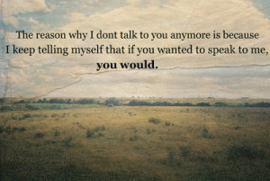 quotes typography sayings reason talk speak would field i don t talk ...