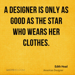 Edith Head Design Quotes
