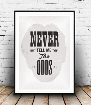 Han Solo poster, Han Solo quote, Star Wars print, Star Wars poster art ...