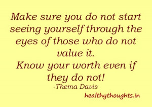 self worth motivational quotes-thought for the day-thema davis-Make ...