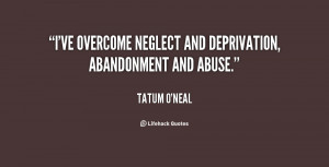 ... -ONeal-ive-overcome-neglect-and-deprivation-abandonment-and-27811.png