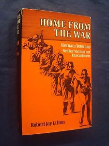Home from the War by Lifton Robert Jay Wildwood House Ltd Hardcover