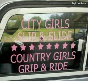 Country Girl Sayings | mylovestory12345 | 4.5