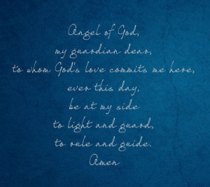 ... My Guardian Learn To Whom God's Love Commits Me Here - Angels Quote