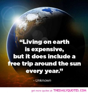 living-on-earth-expensive-quote-pictures-sayings-pics.jpg