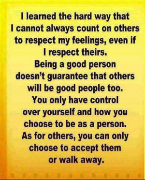 you choose to be as a person as for others you can only choose to ...