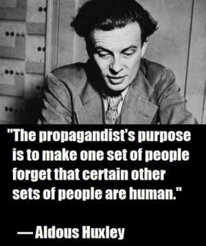 aldous-huxley-on-propaganda-460x550.jpg#aldous%20huxley%20quote%20less ...