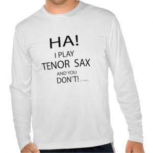 Ha Tenor Sax Tshirt