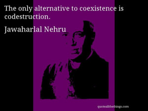 quote -- The only alternative to coexistence is codestruction. #quote ...