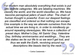 for modern man absolutely everything that carlos castaneda