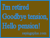 funny retirement quotes sayings and greetings