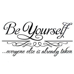 30*62cm Be Yourself Quote Removable PVC Wall Sticker Wa
