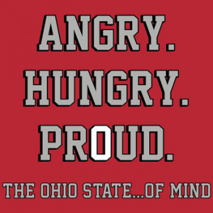 OHIO STATE ANGRY T SHIRT - Urban Meyer Fires Up Buckeye Nation