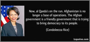Now, al Qaeda's on the run. Afghanistan is no longer a base of ...