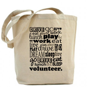 ... Library Volunteer Bags & Totes > Volunteer Life Quote Funny Tote Bag