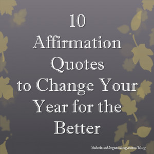 10 affirmation quotes to change your year for the better