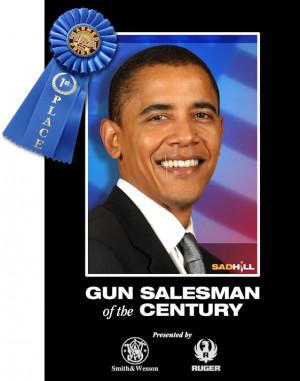 obama gun salesman of the year firearms salesman of the century sad ...