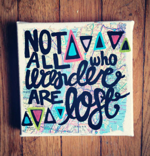 Canvas Quote Painting - Not All Who Wander Are Lost